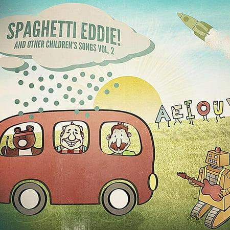 Spaghetti Eddie! and Other Children's Songs, - Best Children's Halloween Songs