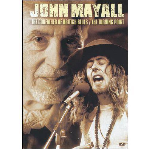 John Mayall: The Godfather Of British Blues   The Turning Point by