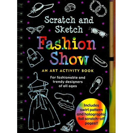 Scratch and Sketch: Fashion Show: For Fashionable and Trendy Designers of All Ages (Trendy Fashion Blog)