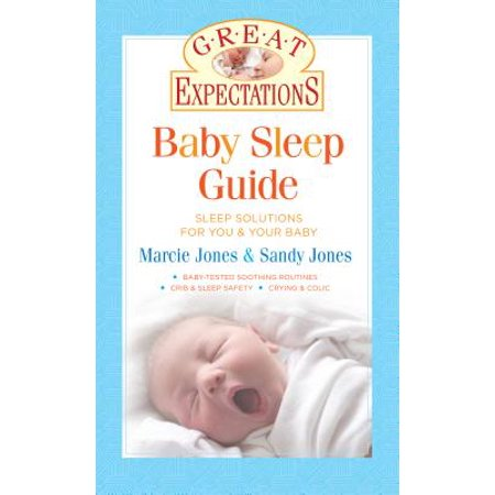 Great Expectations: Baby Sleep Guide - eBook