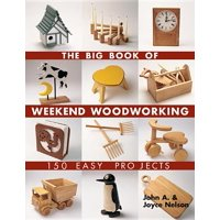 Big Book of ... Series: The Big Book of Weekend Woodworking (Paperback)