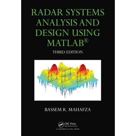 Radar Systems Analysis and Design Using MATLAB Third