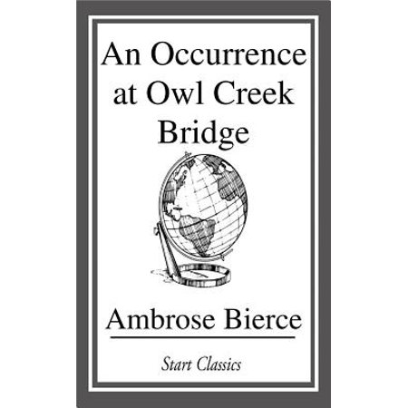 An Occurrence at Owl Creek Bridge - eBook
