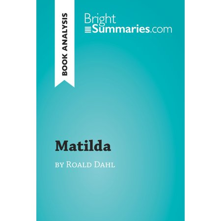 Matilda by Roald Dahl (Book Analysis) - eBook