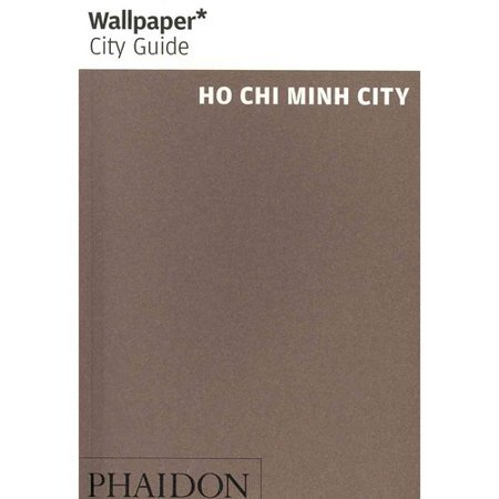 Wallpaper City Guide Ho Chi Minh