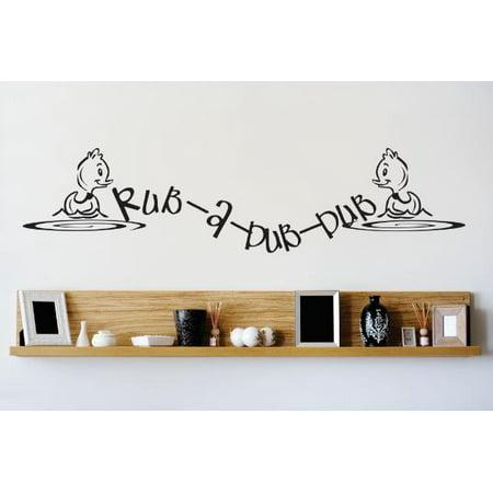 Custom Wall Decal Vinyl Sticker : Rub A Dub Duck Bathroom Image Quote Bedroom Bathroom Living Room Mural : 16 X40