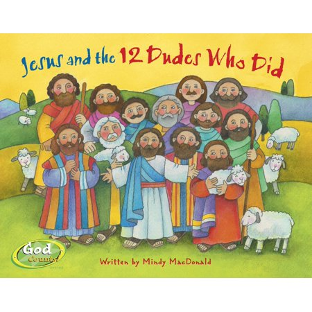 Jesus and the 12 Dudes Who Did (Board Book)