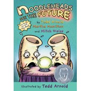 Noodleheads See the Future