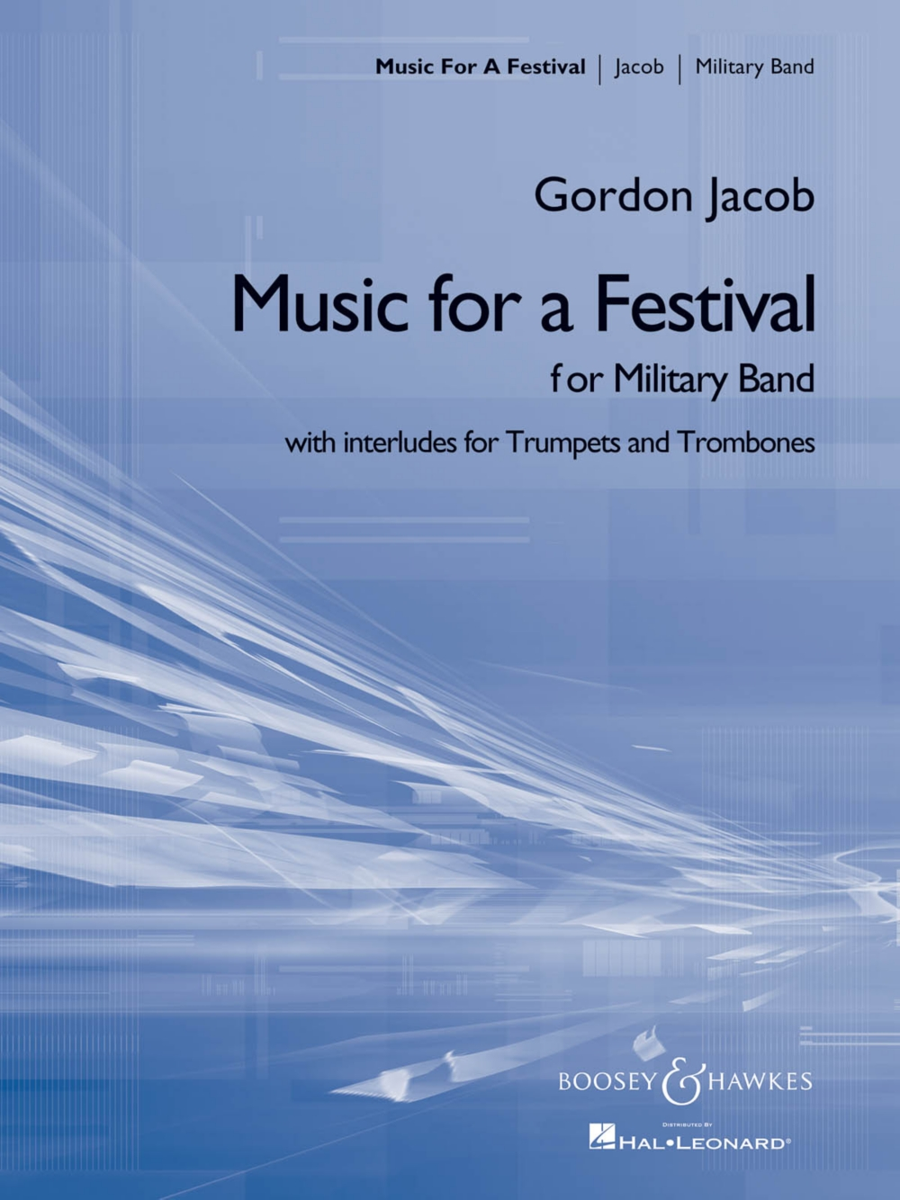 Boosey and Hawkes Music for a Festival (for Military Band) Concert Band Composed by Gordon Jacob by Boosey and Hawkes