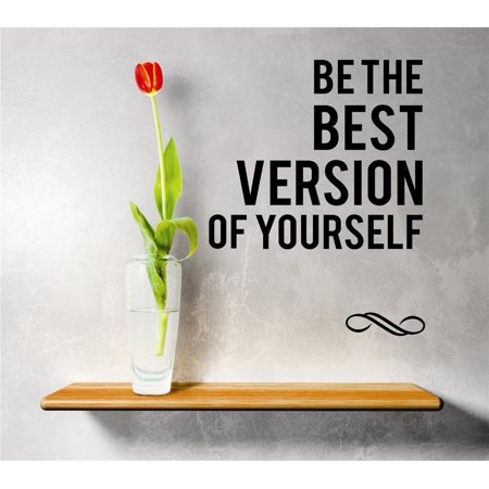 Custom Wall Decal Sticker : Be The Best Version Of Yourself Inspirational Quote Vinyl Mural