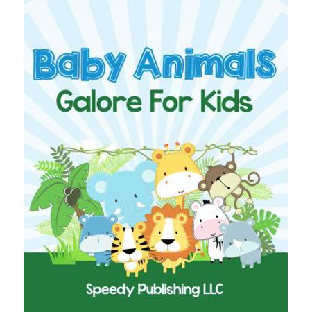 Baby Animals Galore For Kids - eBook