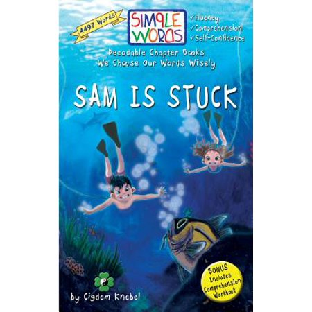 Sam Is Stuck : Decodable Chapter