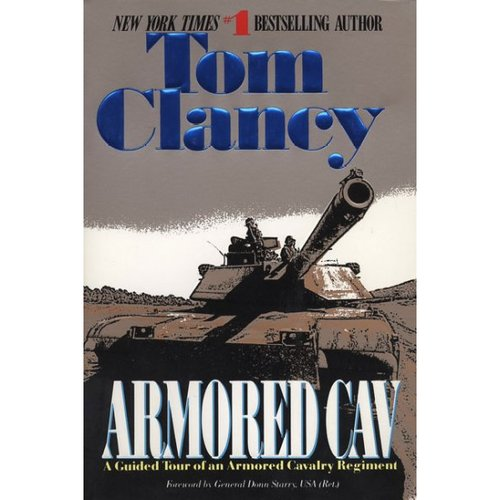 Armored Cav: A Guided Tour of an Armored Cavalry Regiment
