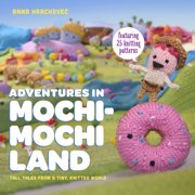 Potter Craft Books Adventures In Mochimochi Land