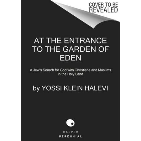 At the Entrance to the Garden of Eden