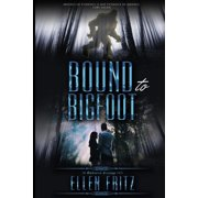 Enchanted Evenings: Bound to Bigfoot (Paperback)