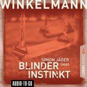 Blinder Instinkt (Gek?rzt) - Audiobook