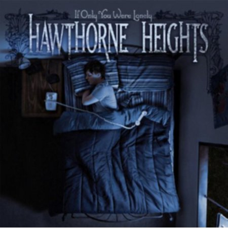Hawthorne Heights - If Only You Were Lonely - Vinyl