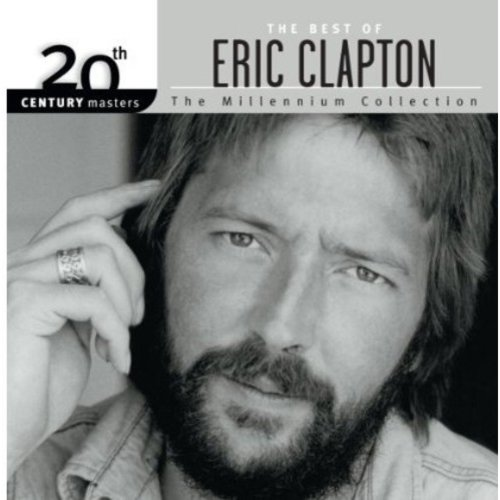 20th Century Masters: The Millennium Collection - The Best Of Eric Clapton