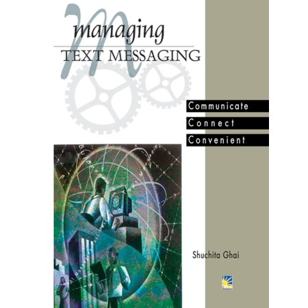 Mobile Text Messaging (Managing Text Messaging - eBook)