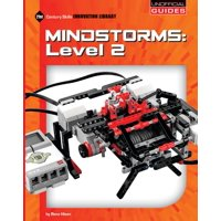 21st Century Skills Innovation Library: Unofficial Guides Junior: Mindstorms: Level 2 (Paperback)