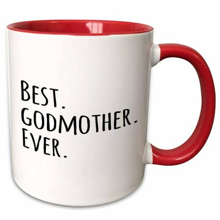 3dRose Best Godmother Ever - Gifts for God mothers or Godmoms - god mom - godparents - black text - Two Tone Red Mug, (Best God Moms)