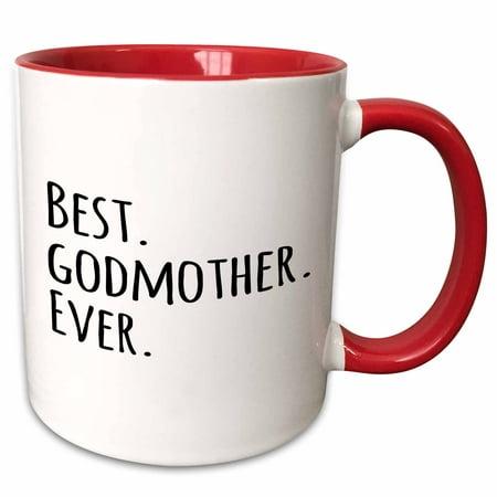 3dRose Best Godmother Ever - Gifts for God mothers or Godmoms - god mom - godparents - black text - Two Tone Red Mug,