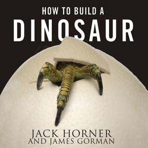 How to Build a Dinosaur - Audiobook