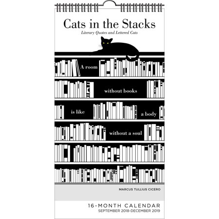 Cats in the Stacks 16-Month 2018-2019 Wall Calendar : Literary Quotes and  Lettered Cats