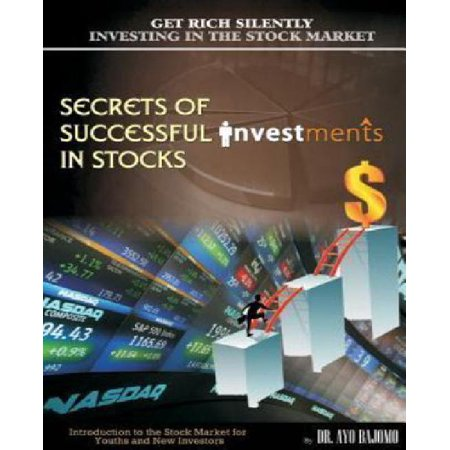 Secrets Of Successful Investment In Stocks  Introduction To The Stock Market For Youths And New Investors