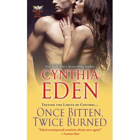 Once Bitten, Twice Burned - eBook