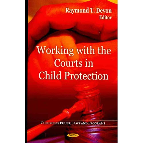 Working with the Courts in Child Protection