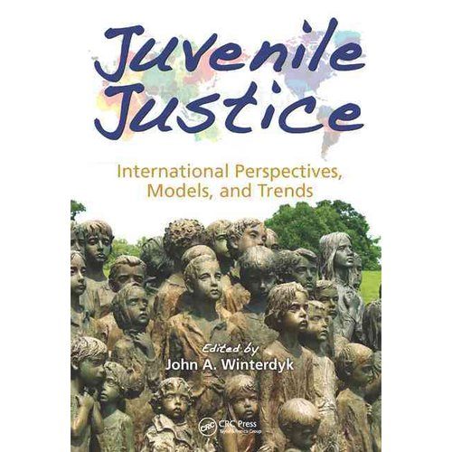 Juvenile Justice: International Perspectives, Models, and Trends