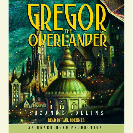 The Underland Chronicles Book One: Gregor the Overlander -