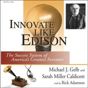 Innovate Like Edison - Audiobook
