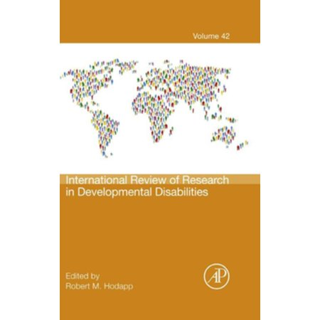 International Review of Research in Developmental Disabilities - (International Review Of Research In Developmental Disabilities)