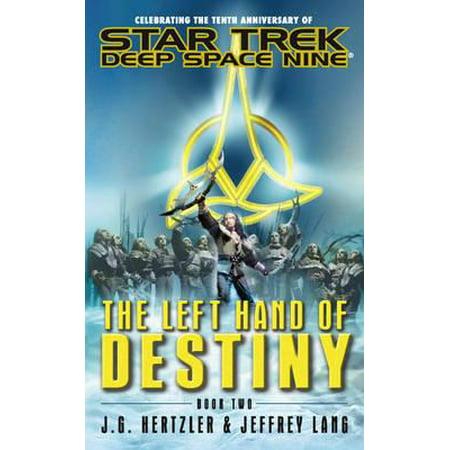 Star Trek: Deep Space Nine: The Left Hand of Destiny Book Two -
