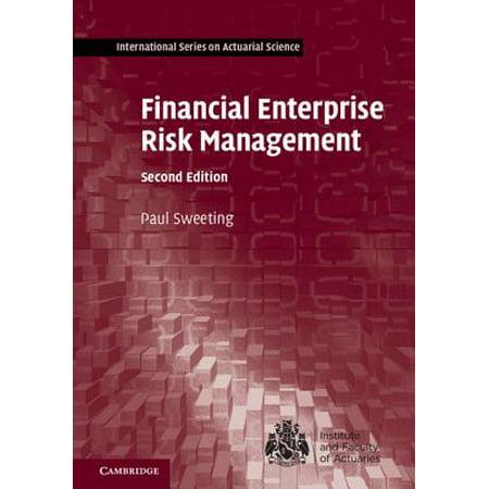 Financial Enterprise Risk Management (Identify Risk And Apply Risk Management Processes)
