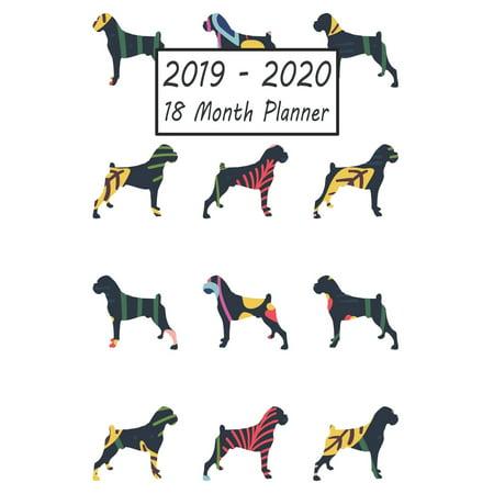 2019 - 2020 18 Month Planner: Boxer Dog Weekly and Monthly Planner July 2019 - December 2020: 18 Month Agenda - Calendar, Organizer, Notes, Goals & (Calendar To Do List)