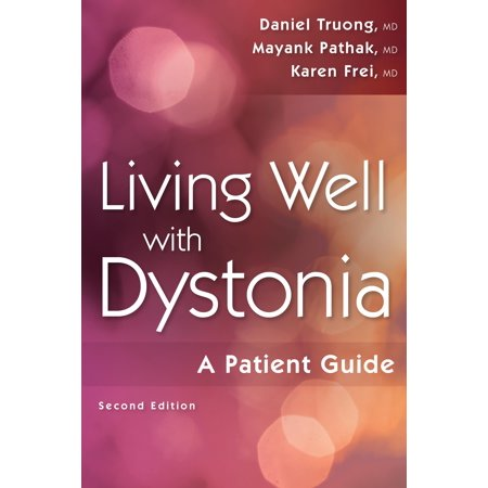 Living Well With Dystonia   A Patient Guide
