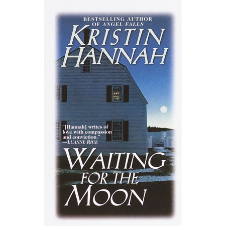 Waiting for the Moon : A Novel (Waiting For Something Better To Come Along)