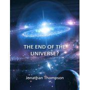 The End of the Universe? - eBook