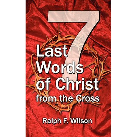 Jesus Christ Cross (Seven Last Words of Christ from the)