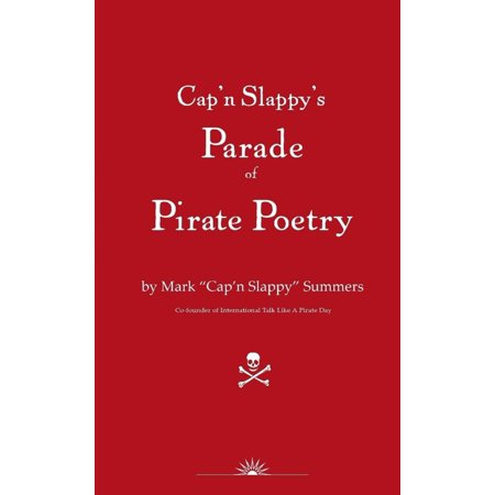 N Y Halloween Parade (Cap'n Slappy's Parade of Pirate Poetry -)