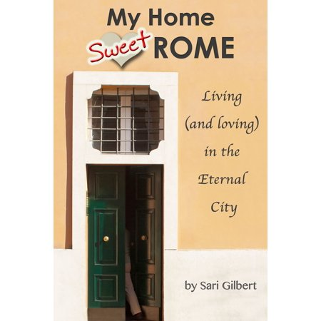 Sweet Windy City (My Home Sweet Rome: Living (and loving) in Italy's Eternal City -)