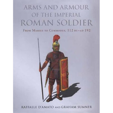Arms and Armour of the Imperial Roman Soldier - eBook
