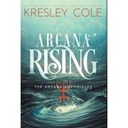 Arcana Chronicles: Arcana Rising (Hardcover)