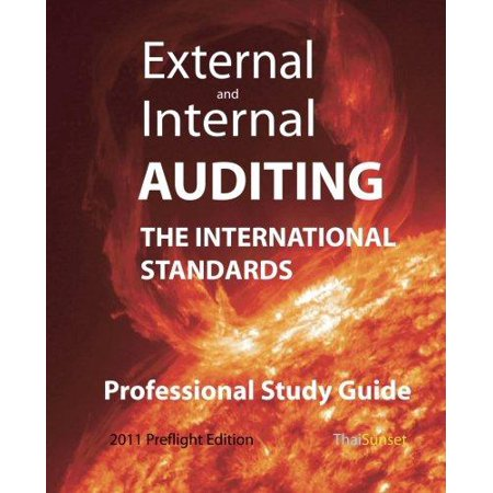 External And Internal Auditing  The International Standards   Professional Study Guide