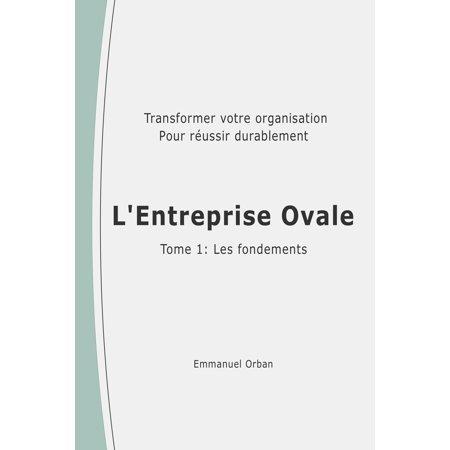 L'Entreprise Ovale : les fondements - eBook (Ovale Gläser)