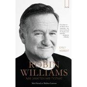 Robin Williams : när skratten har tystnat - eBook